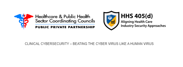 CLINICAL CYBERSECURITY – BEATING THE CYBER VIRUS LIKE A HUMAN VIRUS
